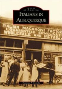 Italian Americans first arrived in New Mexico in the late 1800's.
